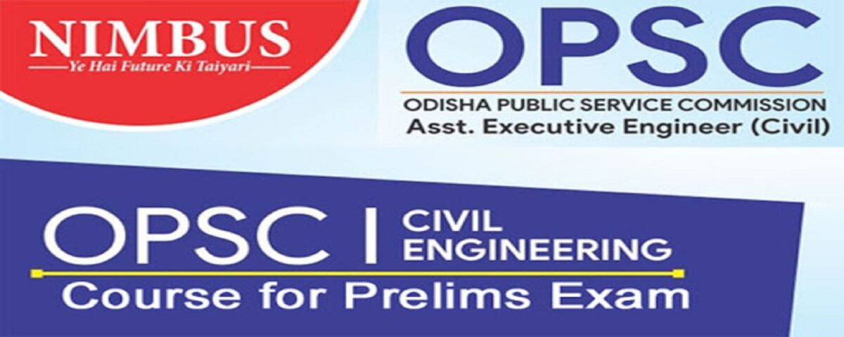 OPSC Exam 2020 Notification | OPSC Online Coaching – Engineers Academy
